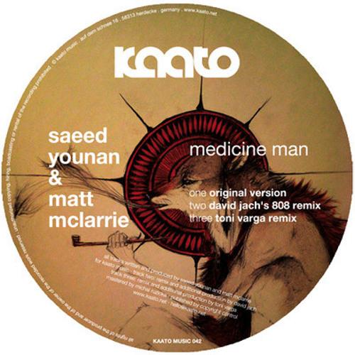 Saeed Younan & Matt McLarrie - Medicine Man (David Jach's 808 Remix)