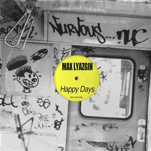 Max Lyazgin - Happy days (Satin Jackets remix)