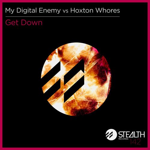My Digital Enemy vs. Hoxton Whores - Get Down