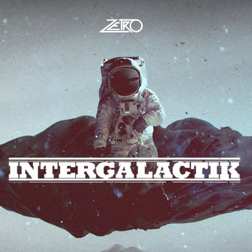 Zetro - Intergalactik ( 1st Preview ) [ Available May 10 ]