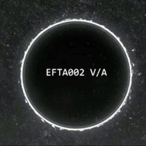 EFTA002 V/A (Out Now)...