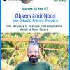 ObservandoNoos con Claudio Arenas Vergara - Primer Programa - Radio Noosfera