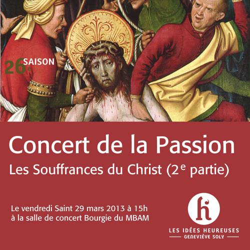Concert de la Passion (2e partie)