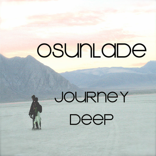 Journey Deep
