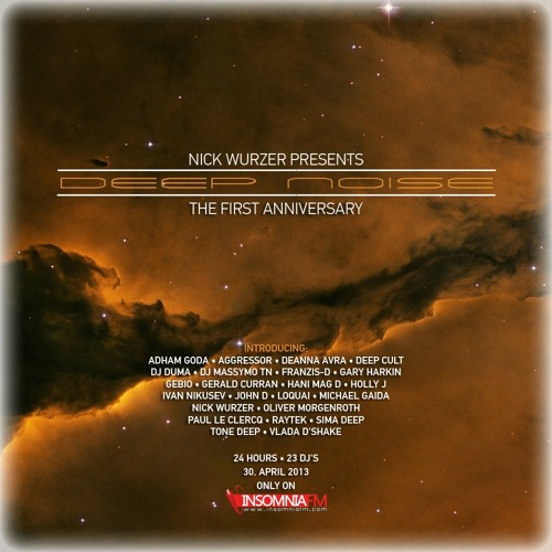 HANI MAG D - Guest Mix For Nick Wurzer (Deep Noise 1st Anniversary - InsomniaFM) - April 30th
