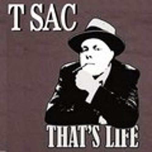 T-Sac That's Life (prod. by Michael Ray)