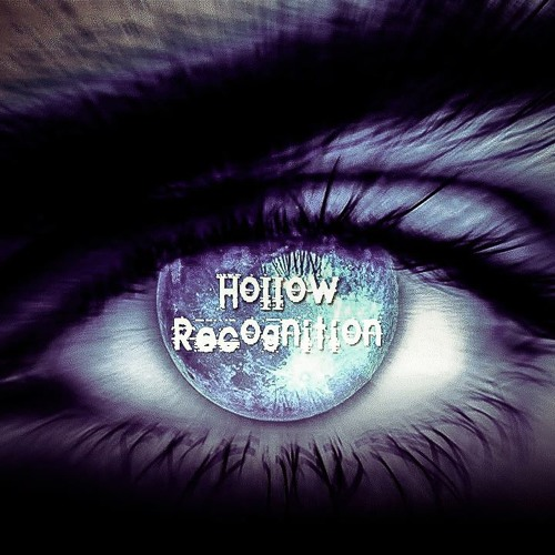 Hollow Recognition (SINGLE 2013)