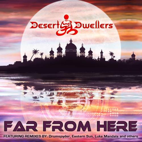 Desert Dwellers - Far From Here (Solar Lion remix)