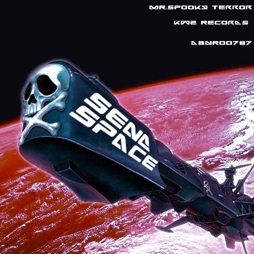 SeNd SpAcE - by MR.SPOOKY TERROR...first 50 Download FREE