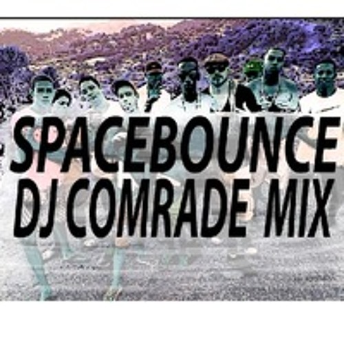 SPACEBOUNCE RADIO MiniMix - (DJ COMRADE - XAO PRODUCTIONS)