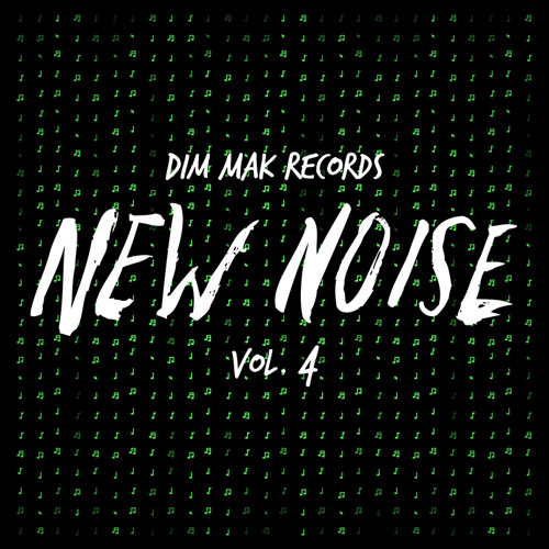 Dim Mak - New Noise Vol. 4 (Teasers)