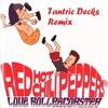 RHCP - Love Roller Coaster (Tantric Decks Remix) - Free Download