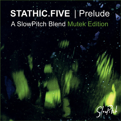Stathic Five - Prelude - Mutek edition