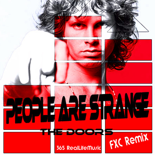 """The Doors """"People Are Strange"""" ft. Fax Cain prod. (FXC) Remix"""