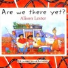 Reading of 'Are We There Yet'