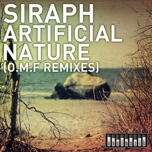 Artificial Nature by Siraph (O.M.F's FML VIP Edit)