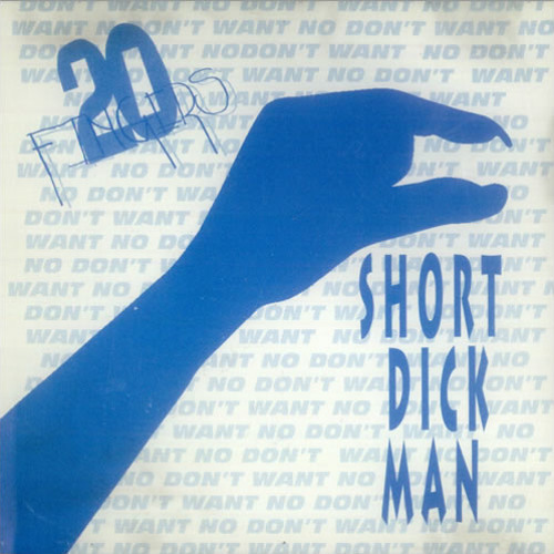 20 Fingers Feat. Gillette - Short Dick Man (Andre Salmon 'My Short Dick' Remix) *FREE DOWNLOAD* [WAV]