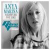Anya Marina - Whatever You Like (Glow Team Remix)