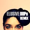 Lianne La Havas - Elusive (OOPs Remix)