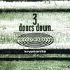 Video 3 doors down- Kryptonite download in MP3, 3GP, MP4, WEBM, AVI, FLV January 2017