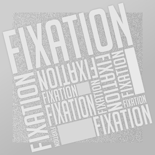 Fixation (Remastered)