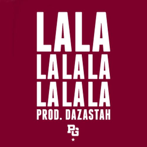 La La La La La La La La // Produced by Dazastah