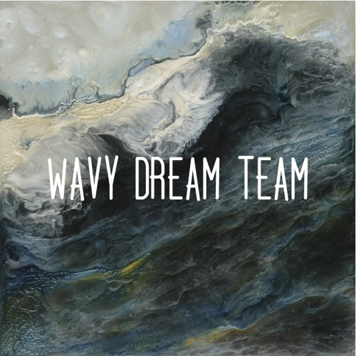 Wavy Dream Team EP