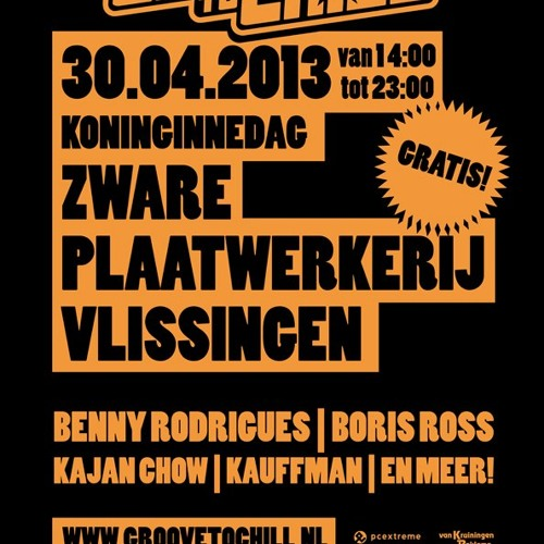 Robut Schruns - Groove to Chill Koninginnedag 30 april 2013