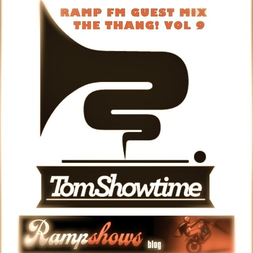 RAMP FM Guest Mix (The Thang Show Vol 9)