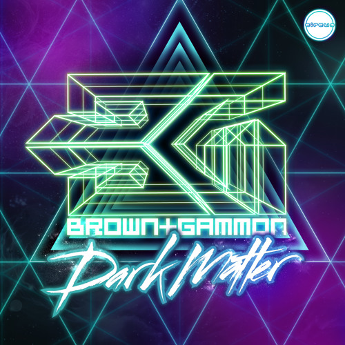 Brown & Gammon -  Dark Matter