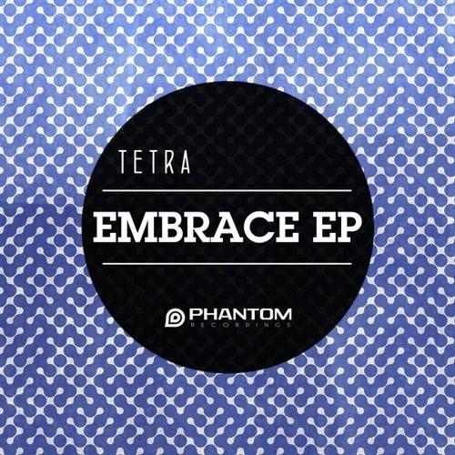 Tetra - Embrace (Original Mix)