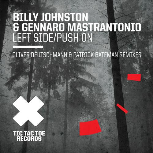 Billy Johnston & Gennaro Mastrantonio - Left Side (Oliver Deutschmann's Deepashell Remix)