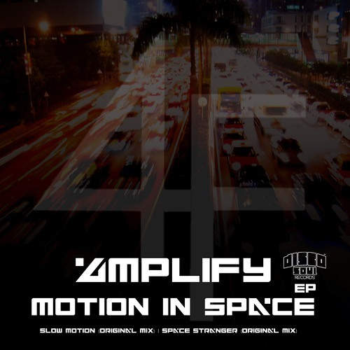4mpliFy - Slow Motion (Original Mix) (Preview) [Motion In Space EP - DSR035]