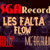 Les Falta Flow-Tows&Mc'Braulio-Nsga Records