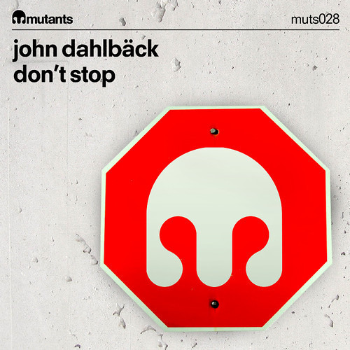 John Dahlback - Don't Stop (Preview)