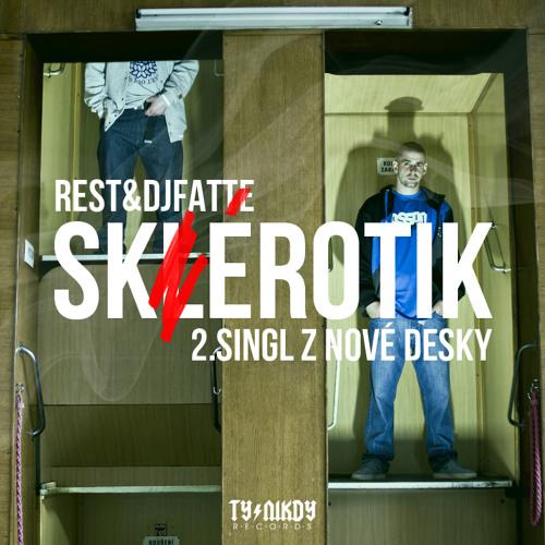 Rest & DJ Fatte - Sklerotik