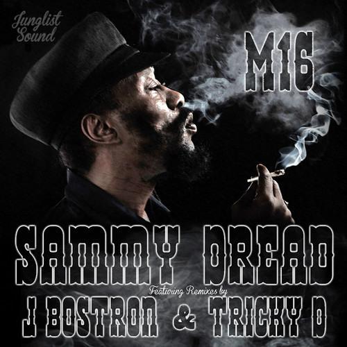 Sammy Dread - M16 (Jamie Bostron Remix) (Junglist Sound)