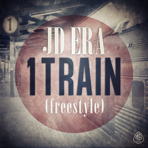 JD-ERA- 1 TRAIN ( FREESTYLE)