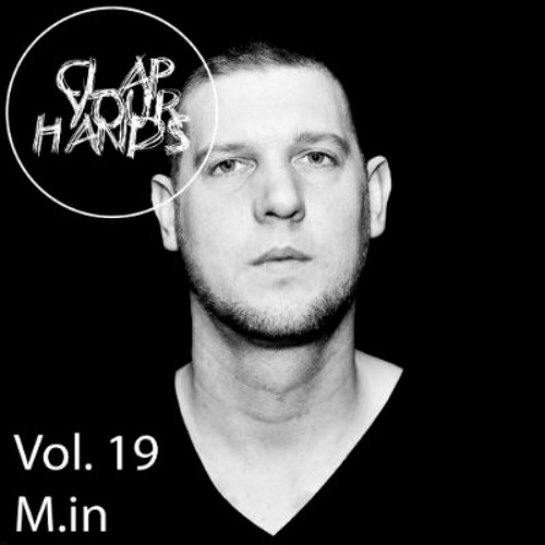 M.in April 2013 Clap Your Hands Podcast Vol. 19