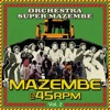 Ndona from Mazembe @ 45rpm Vol. 2 Orchestra Super Mazembe: digital-only release May 27th 2013