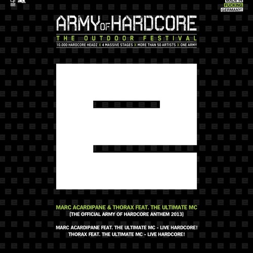 Thorax Feat. The Ultimate MC - Live Hardcore! (Official Army Of Hardcore Anthem 2013)