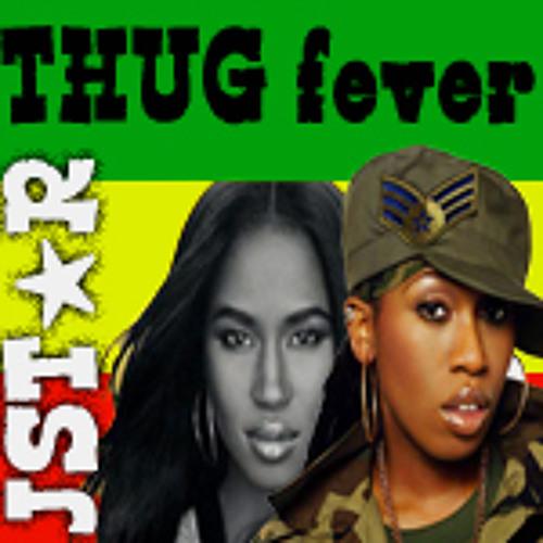 Thug Fever