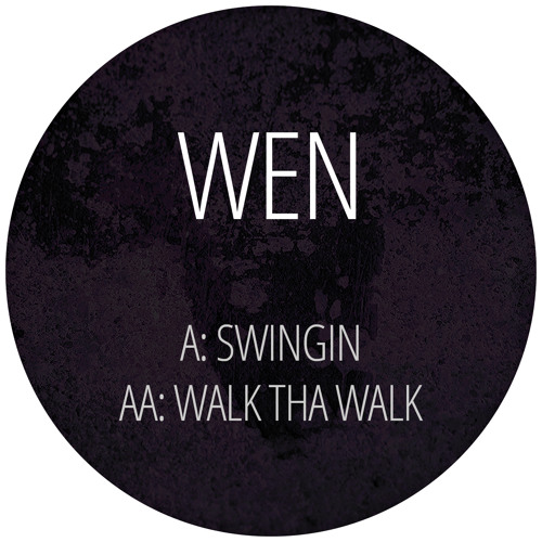 Wen - Swingin / Walk Tha Walk - BDMUP004
