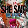 She Said feat. Wiz Khalifa