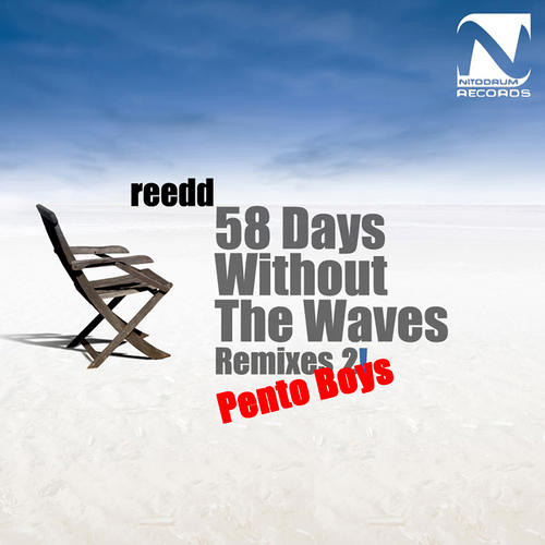 Reedd - 58 days Without Waves (Pento Boys cosmic reflow)