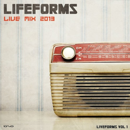 Lifeforms - 2013 Live Mix (Liveforms Vol.1)