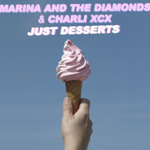 Charli XCX + Marina & The Diamonds - Just Desserts