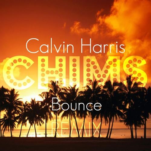 Calvin Harris - Bounce (CHIMS Remix) Free DL