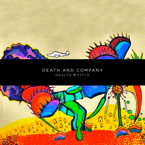 Health ep - DEATH AND COMPANY