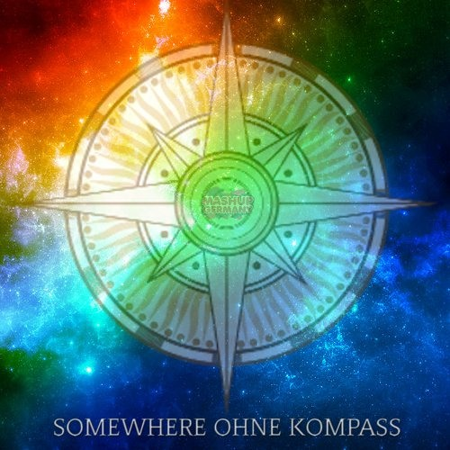 Mashup-Germany - Somewhere ohne Kompass